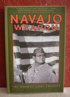 Navajo Weapon The Navajo Code Talkers Sally McClain PB with Newspaper Clipping