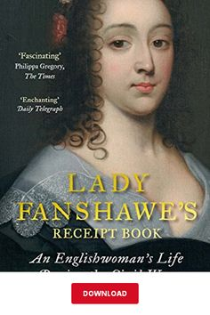 Lady Fanshawe's Receipt Book : An Englishwoman's Life During the Civil 'Fascinating. A vivid account' - Philippa Gregory, The TimesIn the mid-seventeenth century, England was divided by Civil War, but inside the home domestic life continued as it always She's Leaving Home, Philippa Gregory, Lady Ann, Bound Book, Library Books, Paperback Books, Memoirs, Reading Online, Civilization