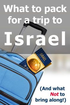 What to pack for your trip to Israel? And what not to bring along too! Three concise lists of what you absolutely must bring, the things you probably should and those you should totally avoid. Packing Tips, Travel Packing, Travel Bags, Travel Ideas, Travel Checklist, Travel Guide, Tel Aviv, Israel Tours, Israel Trip