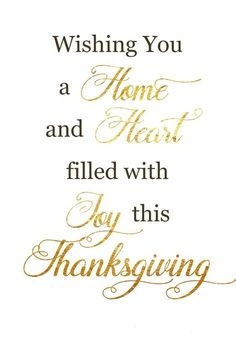 Happy Thanksgiving to each of you wonderful friends! Wishing you and your loved ones a beautiful and bountiful holiday! Blessings to all! Thanksgiving Messages, Thanksgiving Blessings, Thanksgiving Greetings, Canadian Thanksgiving, Family Thanksgiving, Family Quotes, Life Quotes, Card Sentiments, Give Thanks