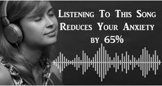 """A study found that the song """"Weightless"""" reduces physiological resting rates by 35% as it calms the mind. Listen to it here.   It seems as if everyone suffers from some form of anxiety nowadays. And, a 2013 survey supports this assertion. According to the nearly four-year-old survey, 41.6%...More"""