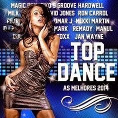 descargar pack top dance: As Melhores 2014 | DESCARGAR MUSICA REMIX GRATIS