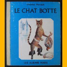 Les Albums roses LE CHAT BOTTÉ Perrault Wolinetz 1973