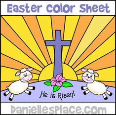 He is Risen Color Sheet for Sunday School www.daniellesplace.com