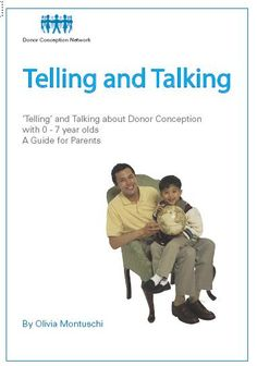 Telling and Talking 0-7yrs | Donor Conception Network