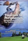 Tourism in peripheries: perspectives from the far north and south / edited by Dieter Muller and Bruno Jansson
