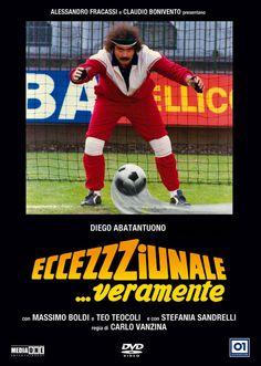 Eccezzziunale... veramente (1982). Di Carlo Vanzina, con Diego Abatantuono, Massimo Boldi, Teo Teocoli e Stefania Sandrelli.