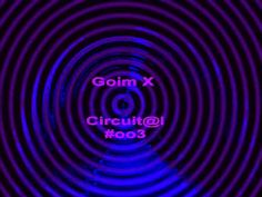 Goim X - Circuital #oo3