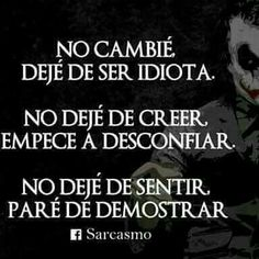 Joker Frases, Joker Quotes, Words Quotes, Me Quotes, Sayings, Cute Spanish Quotes, Magic Quotes, Smart Quotes, Real Life Quotes