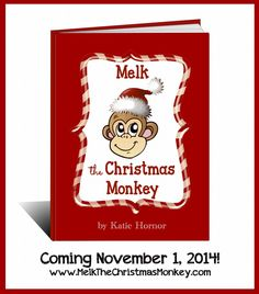 Melk the Christmas Monkey, Christian Family Advent toy, ebook and activities, www.ParadisePraises.com