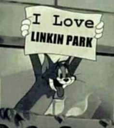 "Tom Cat from, TOM AND JERRY loves Linkin Park! ""YAY!"""