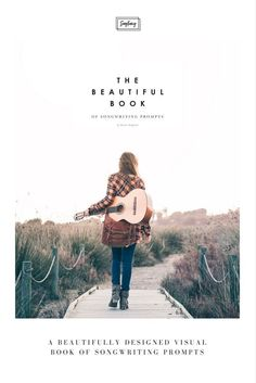 """""""The Beautiful Book of Songwriting Prompts"""" is designed to be visually enchanting, with a variety of different songwriting prompts to invigorate your muse. Types of prompts include: * Word Lists * Inspiring photographs * Titles that tell a story * Settings & Situations Get your copy today!"""