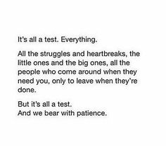 It's all a test. Allah Quotes, Muslim Quotes, Religious Quotes, Quran Quotes Inspirational, Faith Quotes, True Quotes, Wisdom Quotes, Quotes Quotes, Motivational Quotes