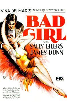 CARTELES DEL  CINEMA: BAD GIRL (1931), de Frank Borzage