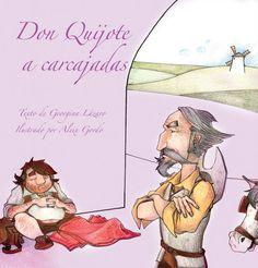 Don Quijote a carcajadas de Georgina Lázaro  (Literatura Infantil)