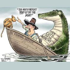 Federal Deficit - Yep. Get rid of the itty bitty kitty & let the enormous crocodile stay instead. That'll do the trick. NOT!
