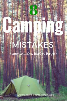 8 camping mistakes that are easy to make (but hard to forget) | Go Camping Australia Blog
