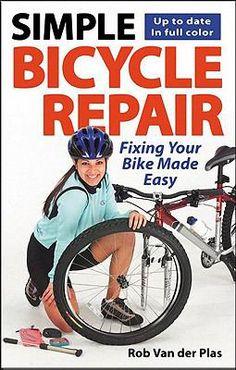 Simple bicycle repair : fixing your bike made easy (TL 430 .V36 2004) #repair #bicycle