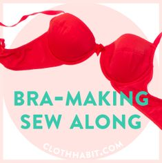 Bramaking Sew-Along at clothhabit.com