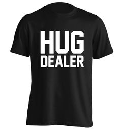 New to FloxCreative on Etsy: Hug dealer Tshirt funny joke cute gift tumblr quote slogan T Shirt 02 (12.95 GBP)