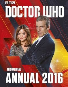 If you love Doctor Who, then don't miss the Official Doctor Who Annual 2016 - the perfect gift for all Doctor Who fans! Join the Twelfth Doctor for br. Doctor Who Books, Doctor Who Gifts, All Doctor Who, Twelfth Doctor, Poetry Anthology, Peter Capaldi, Young At Heart, Best Selling Books, Time Lords