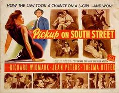 Pickup On South Street Jean Peters Richard Widmark Richard Kiley Thelma Ritter Murvyn Vye 1953 Tm & Copyright Century Fox Film Corp. / Courtesy Everett Collection Movie Poster Masterprint x Thelma Ritter, The Big Red One, Jean Peters, Classic Film Noir, Actor Secundario, Crime Film, Best Movie Posters, Thing 1, Cinema