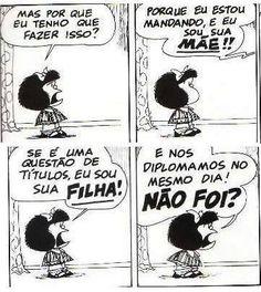 """Argumento da Mafalda para """"pq eu estou mandando"""", dito por mães."""