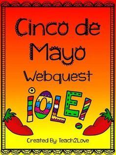 Cinco de Mayo Webquest! Grades 3-6