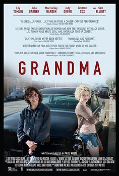 029 Grandma [16/12/15] - ##### - Grandma is forced to revisit old relationships for her grand-daughter's sake.