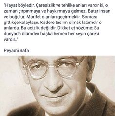 * Peyami Safa * Peyami Safa The post * Peyami Safa appeared first on Best Of Daily Sharing. Book Quotes, Life Quotes, Historical Quotes, Lets Do It, Cool Words, Sentences, Einstein, Philosophy, Quotations