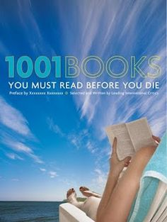 The 1001 books you must read before you kick the bucket
