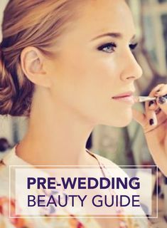 Make sure you're prepared for the morning of your wedding day with help from this pre-wedding beauty guide—which includes ideas for glowing skin, glossy hair, and perfect bridal nails.