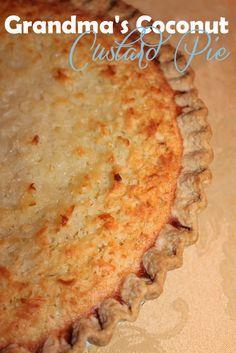 Harris Sisters GirlTalk: Grandma Elizabeth s Coconut Custard Pie Pie Dessert, Eat Dessert First, Dessert Recipes, Just Desserts, Delicious Desserts, Yummy Food, Cookie Desserts, Yummy Treats, Sweet Treats