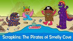 Scrapkins : The Pirates of Smelly Cove