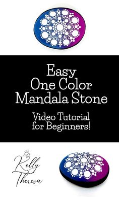 A step by step tutorial for beginners with a simple blended stone and one color mandala design. Easy instructions and guided tutorial video.
