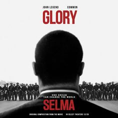 MP3: Stream 'Glory' By @JohnLegend feat. @Common [#MarchOn]