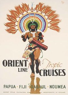 Travel poster, 'Orient Line Tropic Cruises, Papua.Fiji.Rabaul.Noumea', artwork by Walter Jardine