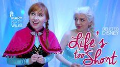 "Deleted Disney: ""Life's Too Short"" Frozen Cover feat. Mary Kate Wiles"