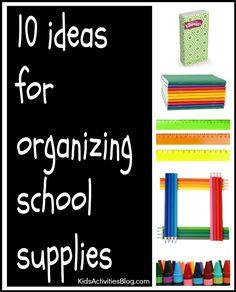 10 ideas for organizing school supplies