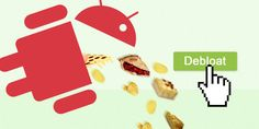 How to Remove Bloatware on Android Without Rooting