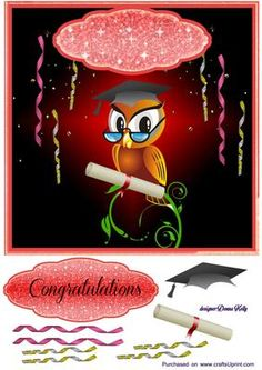 Graduation Congratulations on Craftsuprint designed by Donna Kelly - cute owl character graduation card front, approx 7x7, includes tag and decoupage - Now available for download!