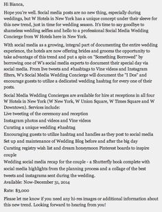 W Hotels: $3,000 Social Media Wedding Concierge.     Yep.  http://www.huffingtonpost.com/2014/03/25/social-media-wedding-concierge_n_5028594.html