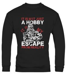 Karting Escape Reality Funny48   => Check out this shirt by clicking the image, have fun :) Please tag, repin & share with your friends who would love it. #Motorsport #Motorsportshirt #Motorsportquotes #hoodie #ideas #image #photo #shirt #tshirt #sweatshirt #tee #gift #perfectgift #birthday #Christmas