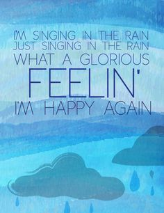 singing in the rain inspirational quote by studiomarshallarts, $5.00