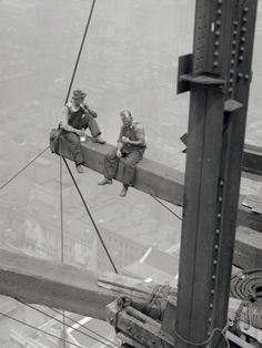 pinterest.com/fra411 #builders - Workers sitting on steel beam. This gives me a rush