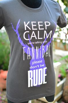 keep-calm-you-re-talking-with-fannibal-please-don-t-be-rude
