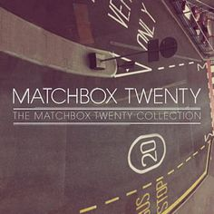 Real World - Matchbox Twenty