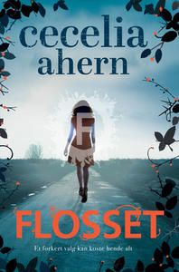 9 stars out of 10 for Flosset by Cecilia Ahern #boganmeldelse #bibliotek #books #bøger #reading #bookreview #bookstagram #books #bookish #booklove #bookeater #bogsnak #bookblogger Read more reviews at http://www.bookeater.dk