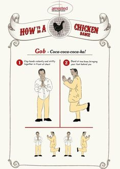 Brushing Up On Your Arrested Development Chicken Dances - Gob is the originator of it