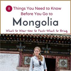 8 Things You Need to Know Before You Go To Mongolia